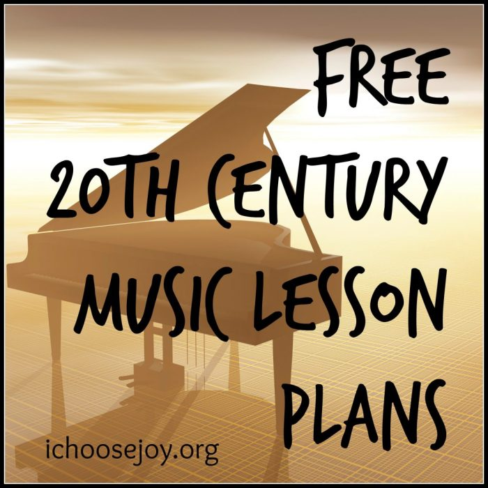 Free 20th Century Music Lesson Plans. #music #musiclessonsforkids #musiceducation #ichoosejoyblog