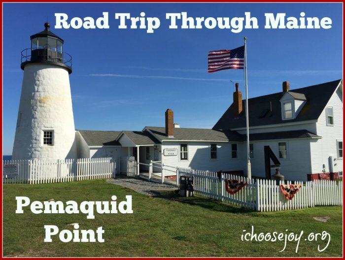 Road Trip Maine Pemaquid Point