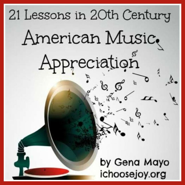 "Intro to ""21 Lessons in 20th Century American Music Appreciation"" curriculum"