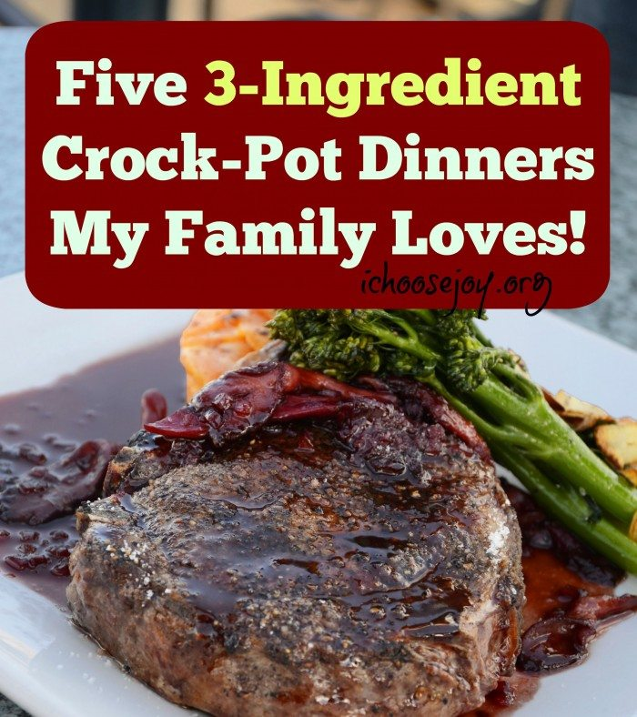 Five 3-ingredient Crock-Pot Dinners My Family Loves