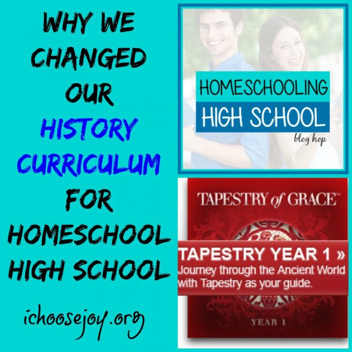Why We Changed our History Curriculum for Homeschool High School to Tapestry of Grace