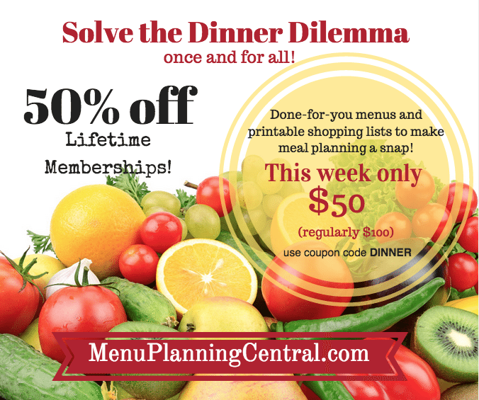Menu Planning Central- 50% off Lifetime Memberships!