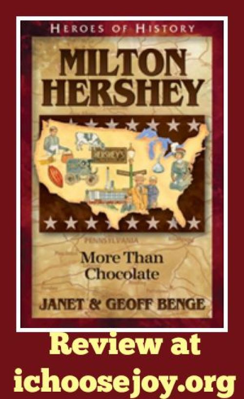 Milton Hershey- More Than Chocolate review