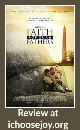 "Review: the movie ""Faith of Our Fathers"""
