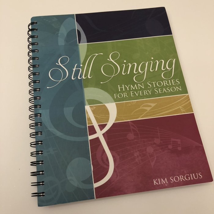 Still Singing: Hymn Stories for Every Season
