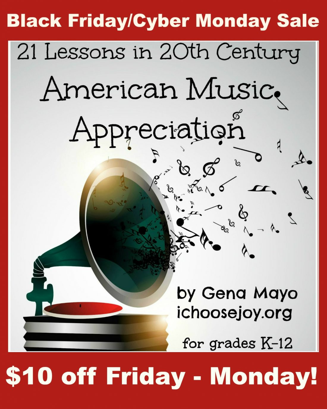 Get $10 off 20th Century American Music Curriculum!