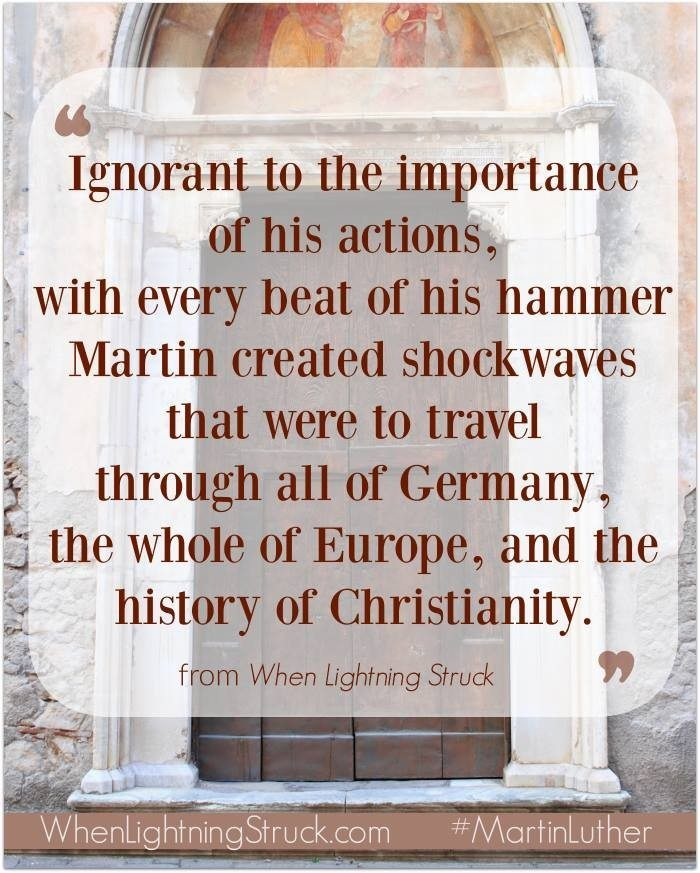 Martin Luther- When Lightning Struck