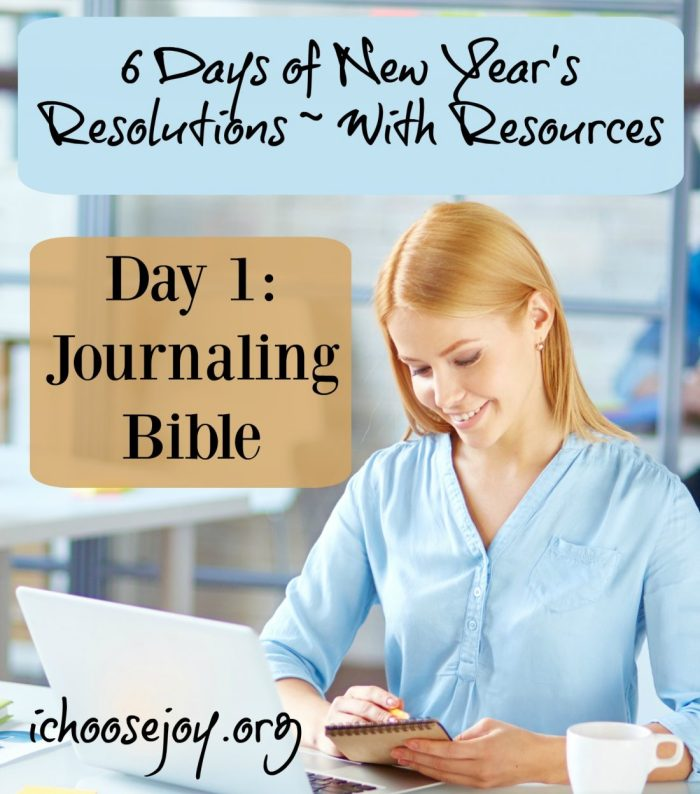 "Journaling Bible: Day 1 of ""6 Days of New Year's Resolutions"""