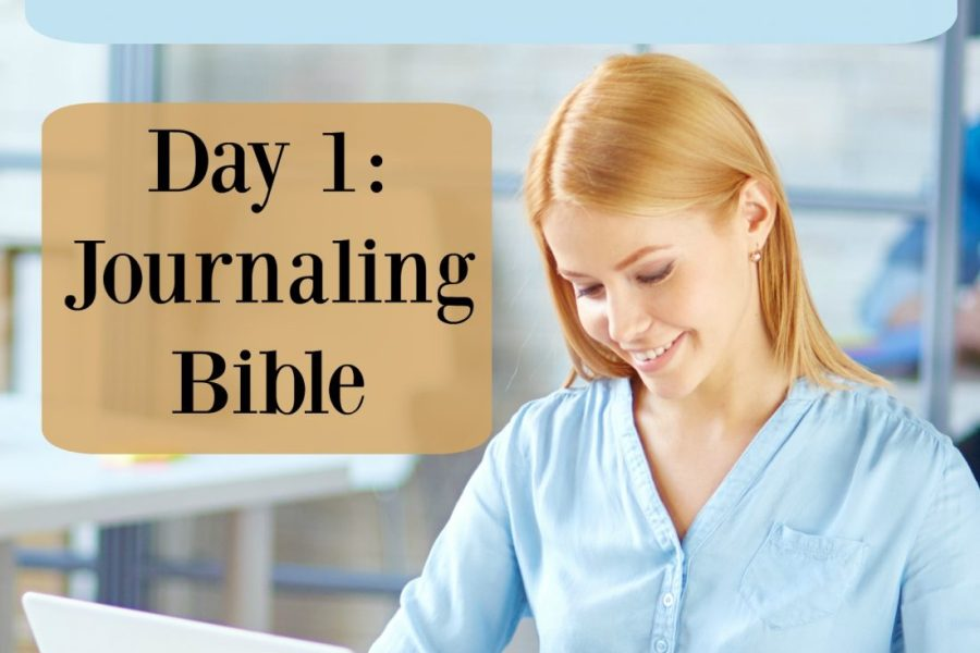 """Journaling Bible: Day 1 of """"6 Days of New Year's Resolutions"""""""