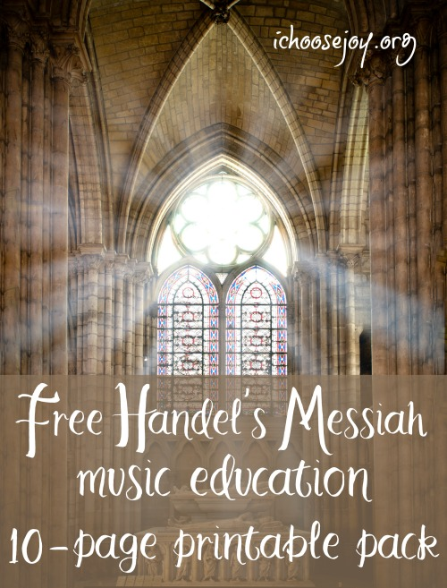 Free Handel's Messiah music education 10-page printable pack #musiceducation #elementarymusic #musiclessonsforkids #homeschoolmusic