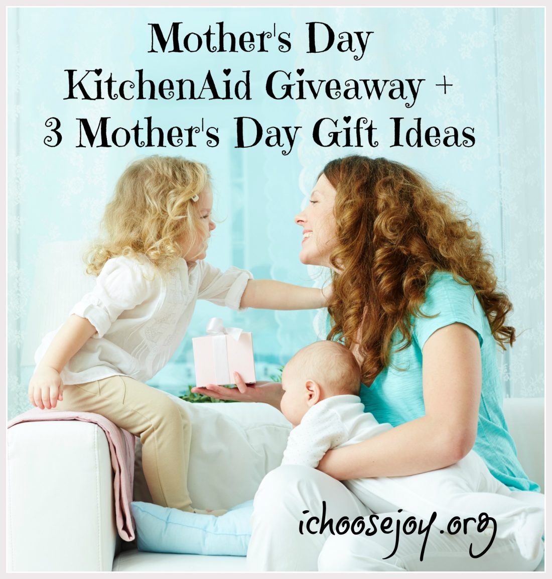 mom sweepstakes mother s day kitchenaid giveaway plus 3 mother s day 522