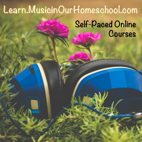 Learn.MusicinOurHomeschool.com online courses in music appreciation and Shakespeare