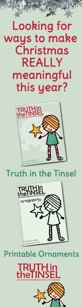Truth in the Tinsel to teach little ones during Advent season.