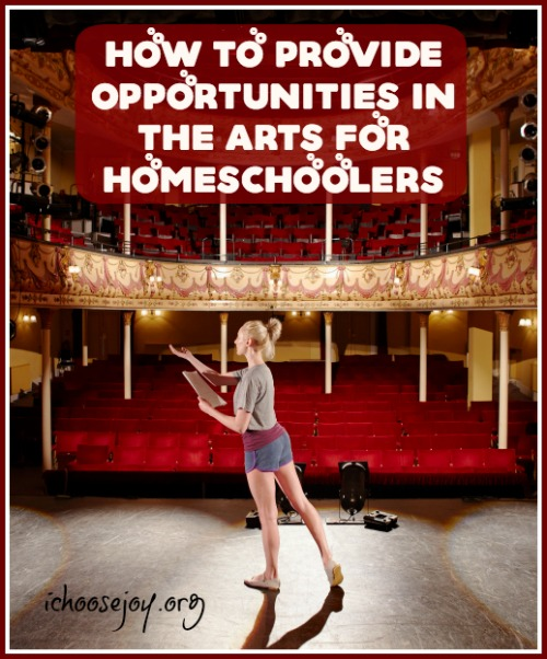 How to Provide Opportunities in the Arts for Homeschoolers