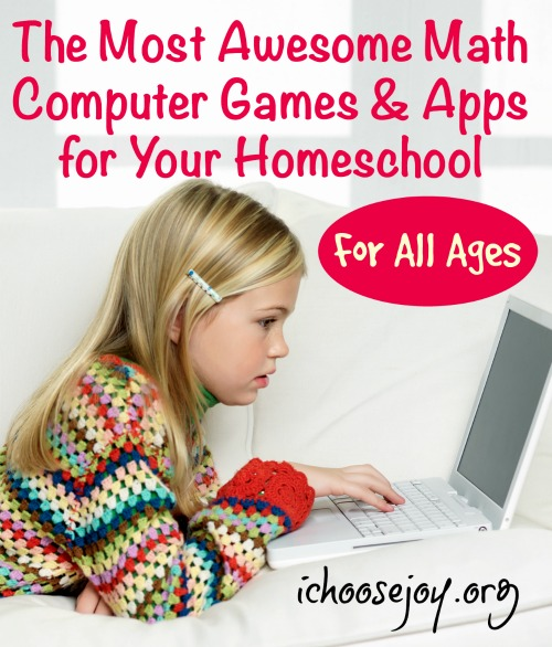 The Most Awesome Math Computer Games and Apps for Your Homeschool