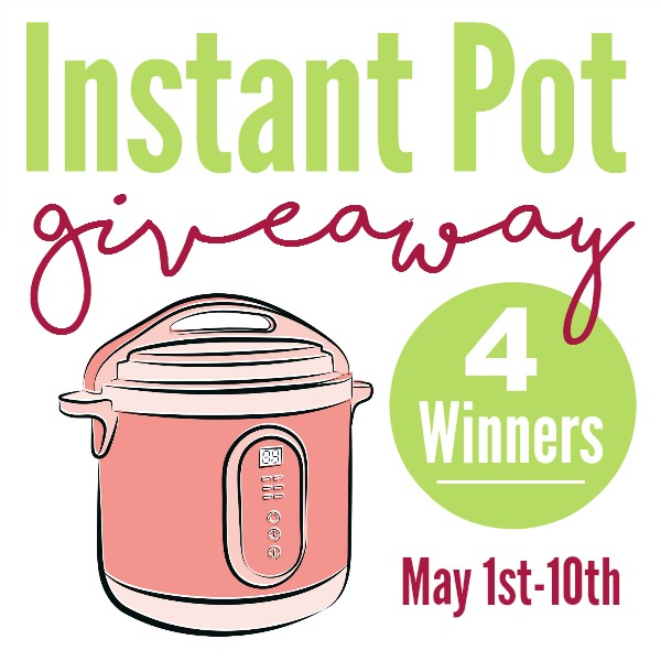 Why Give Mom an Instant Pot for Mother's Day (and Enter to Win 1 of 4!)