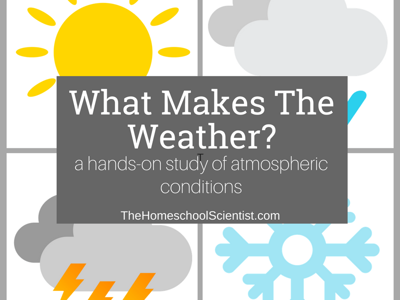 """Help Your Kids Learn About the Weather with """"What Makes the Weather?"""""""
