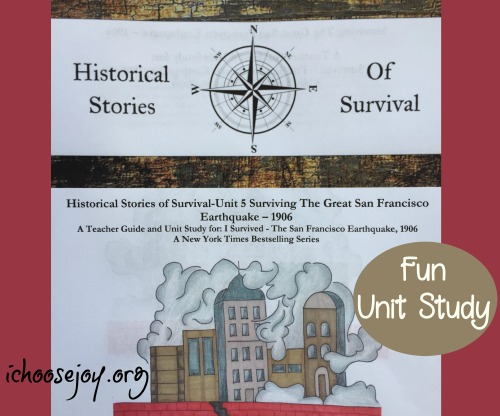 """Historical Stories of Survival, a review of the 1906 Earthquake unit study based on the popular """"I Survived"""" book"""