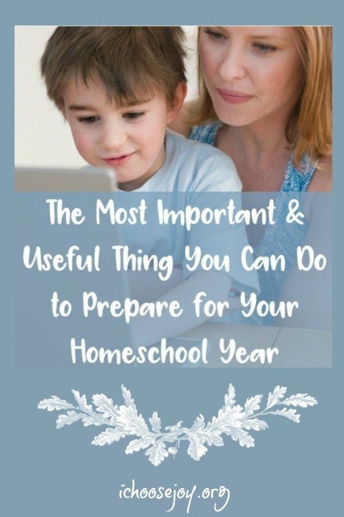 As a veteran homeschool mom of 8 kids, I have finally figured out the most important and useful thing you can do to prepare for your homeschool year! #homeschooltips #homeschool #ichoosejoyblog #homeschoolmom