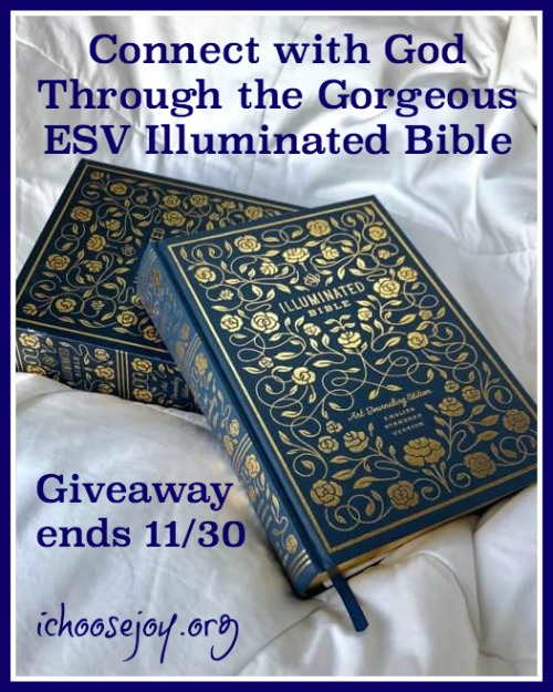 ESV Illuminated Bible Review and Giveaway. Get better connected with God and understand His Word more through Bible journaling. Giveaway ends 11/30.