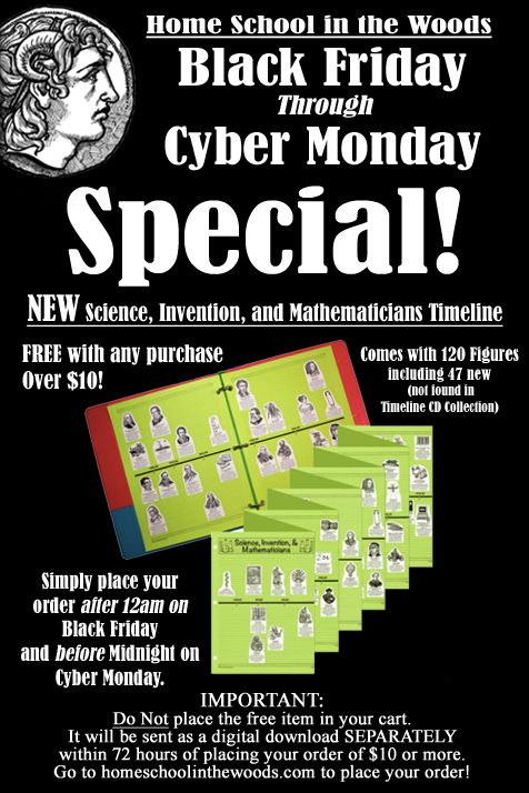 Homeschool in the Woods Black Friday-Cyber Monday special. Get a free timeline!