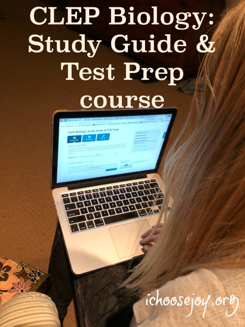 CLEP Biology Study Guide & Test Prep course to prepare for CLEP test, review at I Choose Joy!