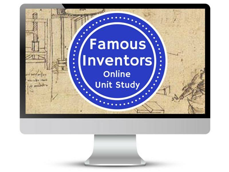 Famous Inventors Online Unit Study