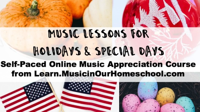 Music Lessons for Holidays & Special Days online course