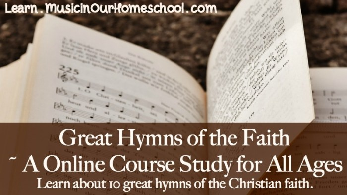"""""""Great Hymns of the Faith"""" is an online course for all ages. Study and learn how to sing 10 different hymns. See the free preview of """"Amazing Grace."""" #hymnstudy #hymns #greathymnsofthefaith #musicinourhomeschool"""