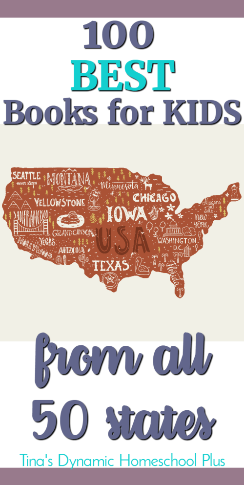 100 Best Books for Kids from All 50 States, perfect for your U.S. State Study. And it's only part of this post which is the Ultimate List of U.S. State Study Resources. #homeschool #geography #USgeography #unitedstatesgeography #ichoosejoyblog