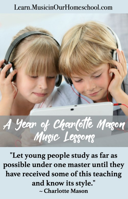 A Year of Charlotte Mason Music Lessons