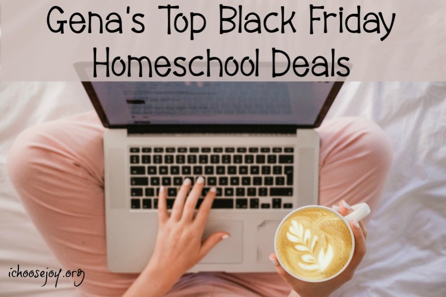 Gena's Top Black Friday Homeschool Deals