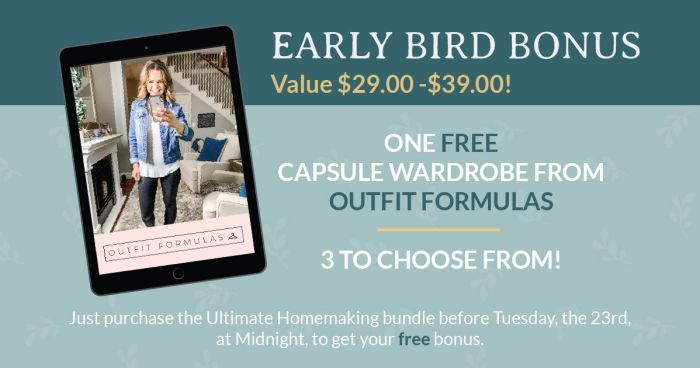 Ultimate Homemaking Bundle early bird outfit formula bonus.