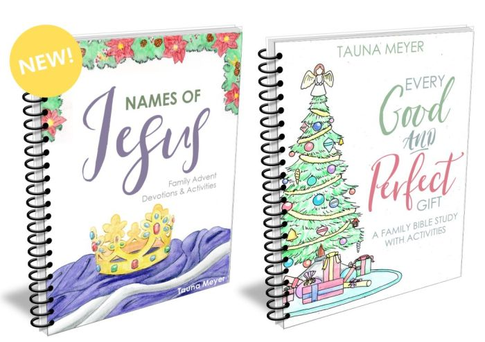Names of Jesus & Every Good and Perfect Gift