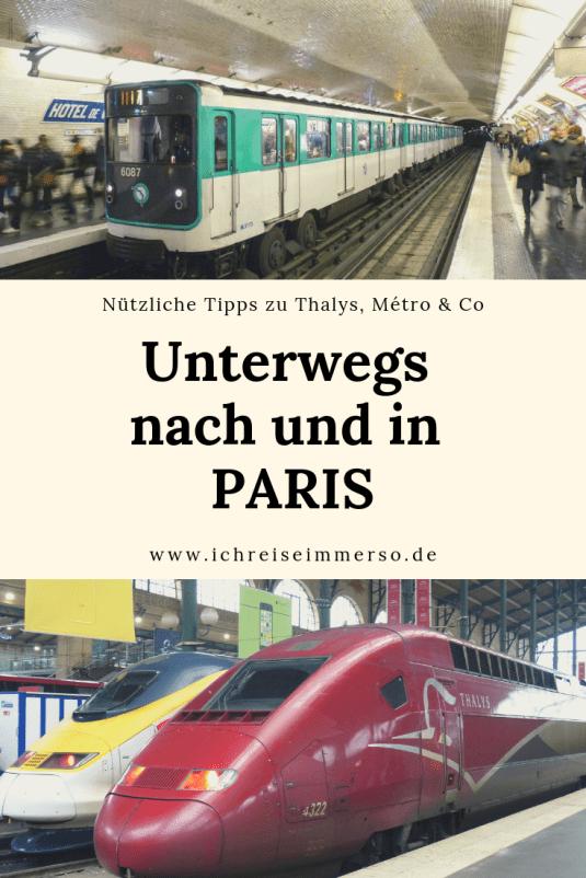 Pinterest Unterwegs nach und in Paris Nützlliche Tipps Thalys Metro