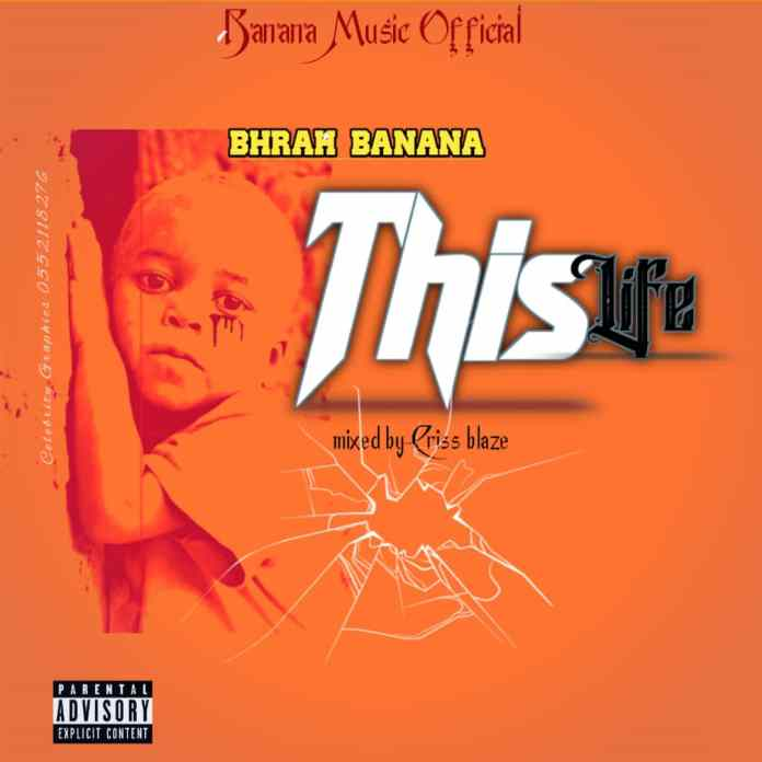 Download: Bhrah Banana out with 'This Life'