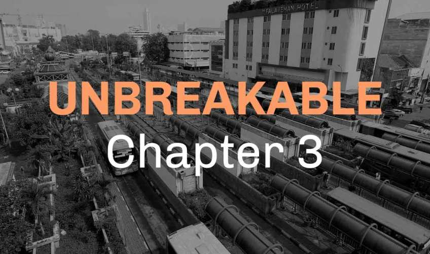 Unbreakable Chapter 3