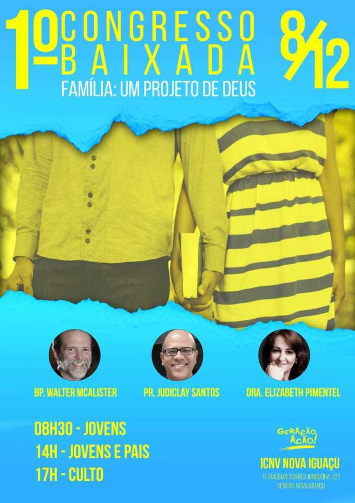 1º Congresso Baixada - Família um Projeto de Deus - 08/12/2018