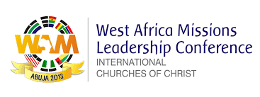2013 West Africa Missions Leadership Conference, Abuja – 'The Most Excellent Way'