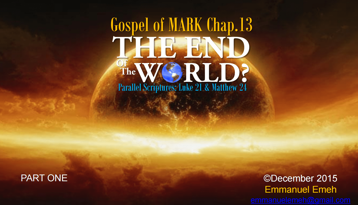 Gospel of Mark Chapter 13: The End of the World?
