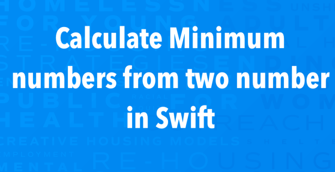Minimum of Two Number Swift
