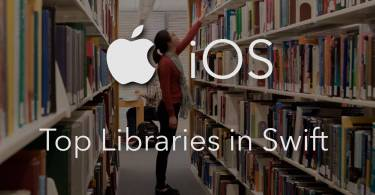 Top Swift Libraries
