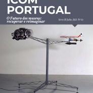 Boletim ICOM Portugal, Série III, n.º16, Julho 2021