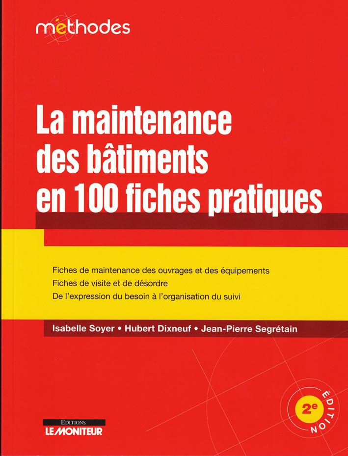 livre la maintenance des bâtiments en 100 fiches pratiques