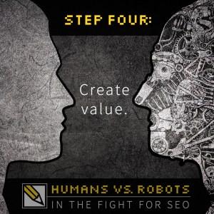 SEO Step 4: Create Value.