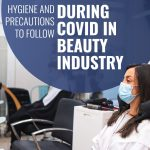 Hygiene and precautions to follow during covid-19 in the beauty industry