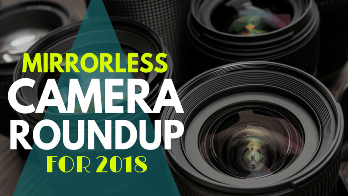 The Best Mirrorless Cameras Under 1 000 April 2021 Review