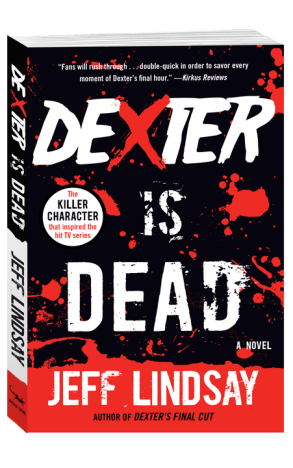 Jeff Lindsay Dexter Is Dead Book