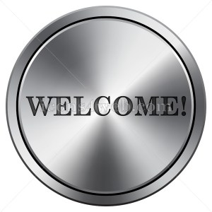 Welcome icon. Round icon imitating metal. Welcome button. - Icons for your website