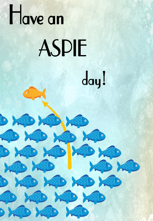 Have an aspie day!